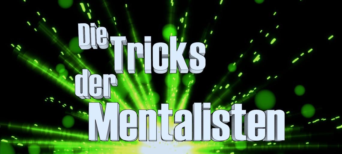 Mentalismus – Die Tricks der Mentalisten